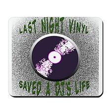 Vinyl Saved a Dj's Life Mousepad