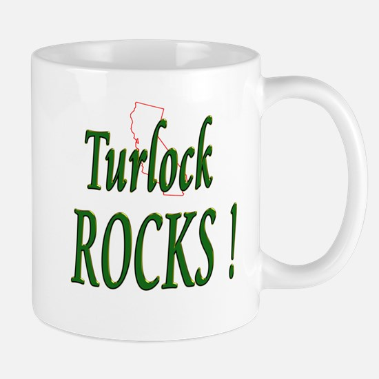 Turlock Rocks ! Mug