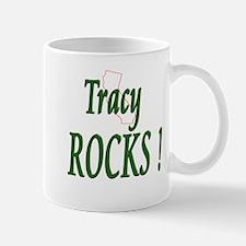 Tracy Rocks ! Mug