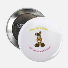 Feed Hay or Treats Horse Lover Button