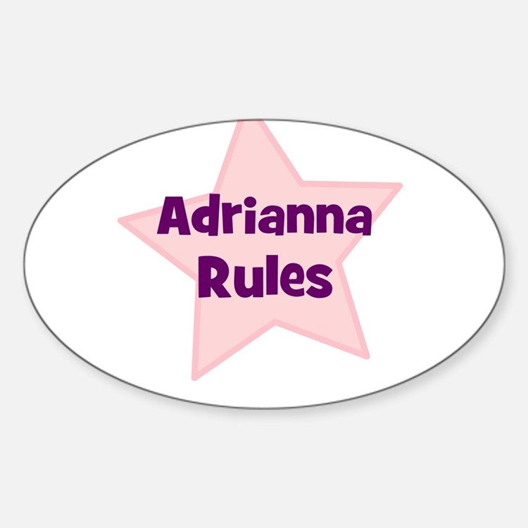 Adrianna Rules Oval Decal