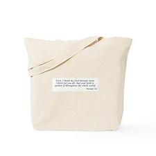Romans 1:8 Tote Bag