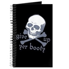 """Give up yer Booty"" Journal"