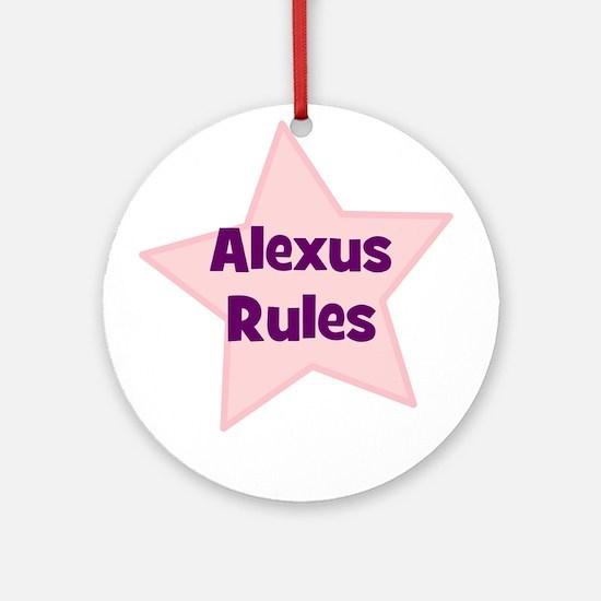 Alexus Rules Ornament (Round)