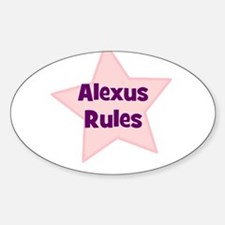 Alexus Rules Oval Decal