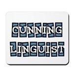 Cunning Linguist Mousepad