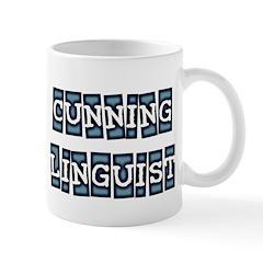 Cunning Linguist Mug