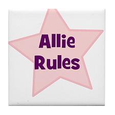 Allie Rules Tile Coaster