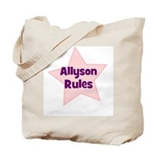 Allyson Rules Tote Bag