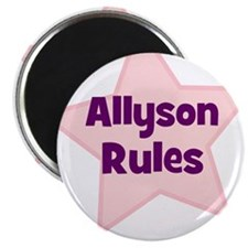 Allyson Rules Magnet