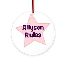 Allyson Rules Ornament (Round)