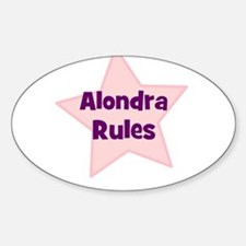 Alondra Rules Oval Decal