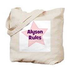 Alyson Rules Tote Bag