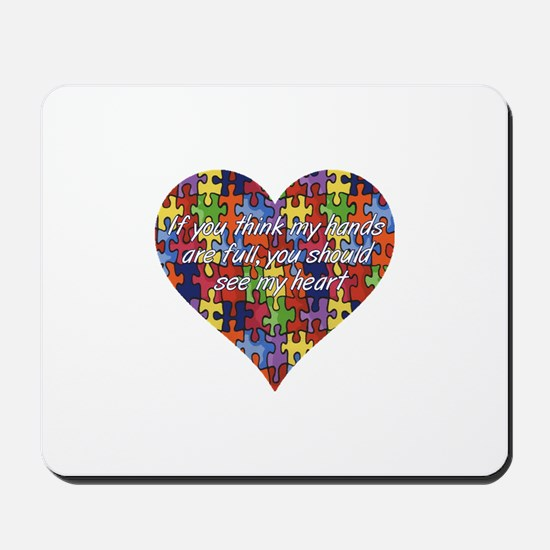 Autism Hands full, See my heart Mousepad