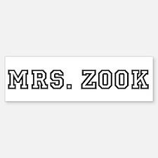 Mrs. Zook Bumper Bumper Bumper Sticker