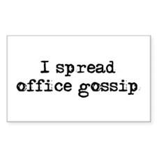 Spread office gossip Rectangle Decal