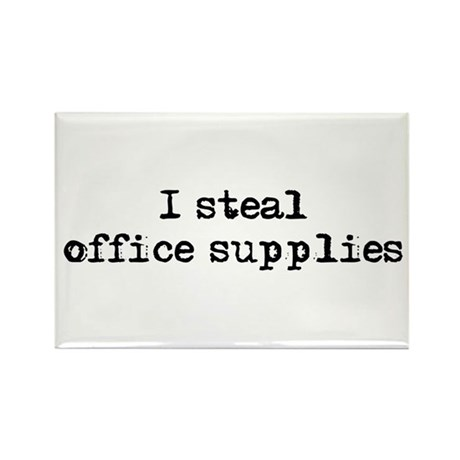 I steal office supplies Rectangle Magnet