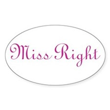 Miss Right Oval Decal