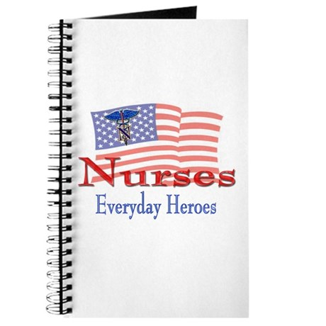 Nurses are Everyday Heroes Journal