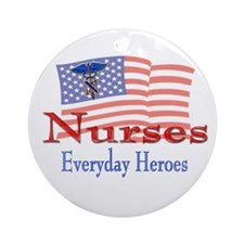 Nurses are Everyday Heroes Ornament (Round)