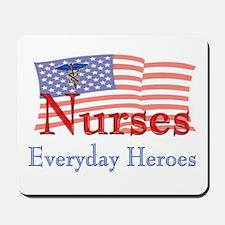 Nurses are Everyday Heroes Mousepad