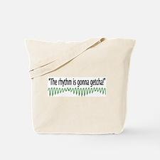 Gonna Getcha! Tote Bag