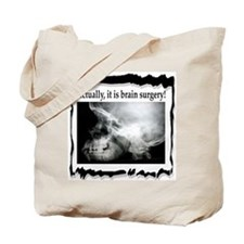 Brain Surgery! Tote Bag