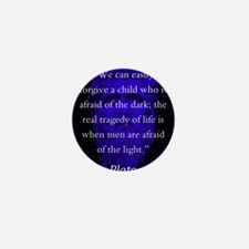 We Can Easily Forgive A Child - Plato Mini Button