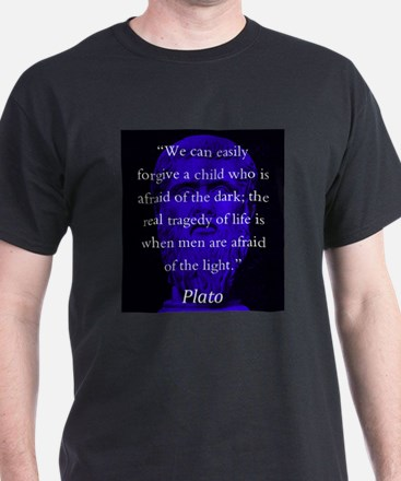 We Can Easily Forgive A Child - Plato T-Shirt