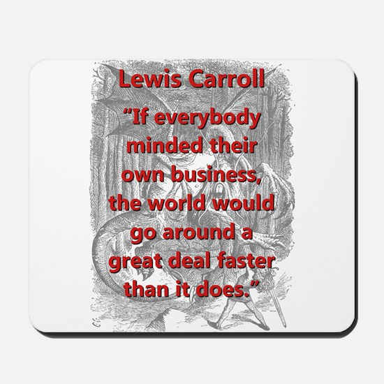 If Everybody Minded Their Own Business - L Carrol