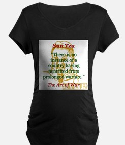 There Is No Instance - Sun Tzu Maternity T-Shirt