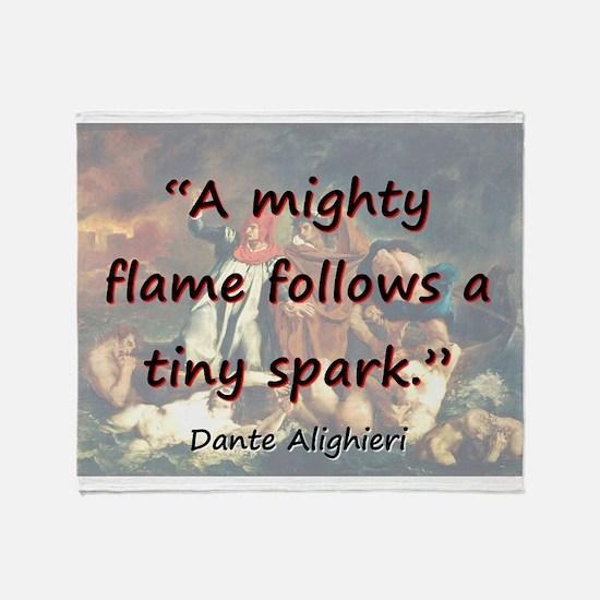 A Mighty Flame Follows - Dante Throw Blanket