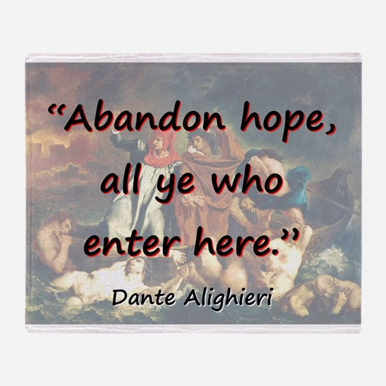 Abandon Hope - Dante Throw Blanket