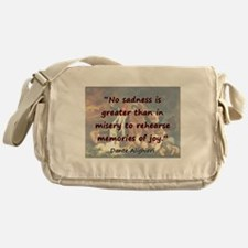 No Sadness Is Greater - Dante Messenger Bag