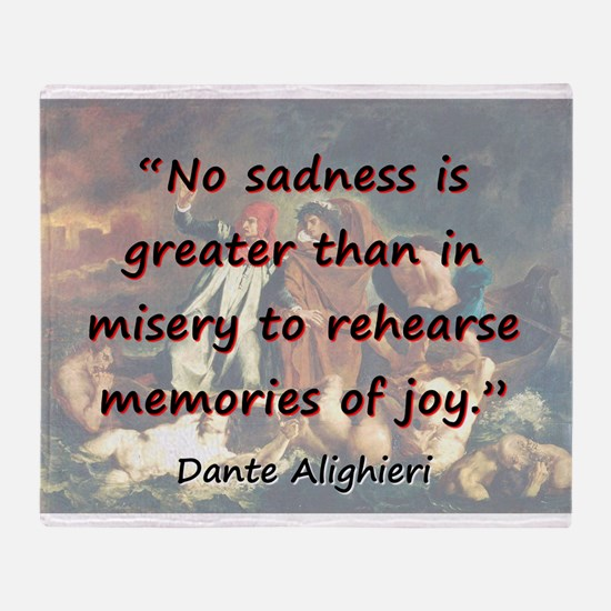 No Sadness Is Greater - Dante Throw Blanket