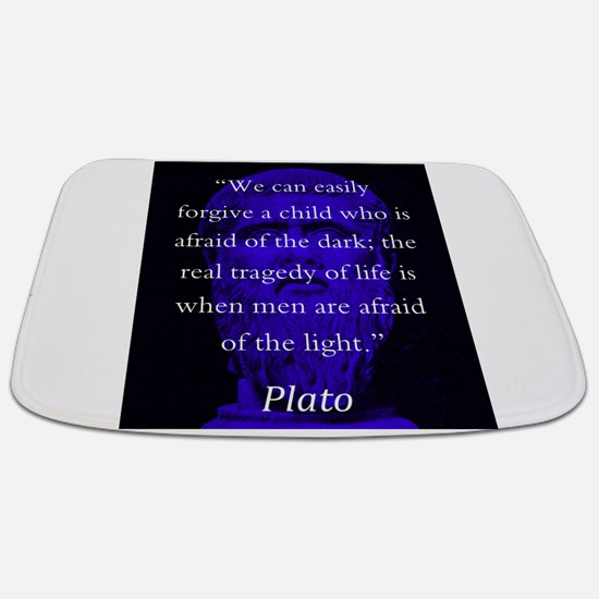 We Can Easily Forgive A Child - Plato Bathmat