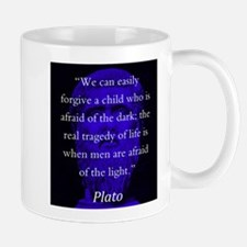 We Can Easily Forgive A Child - Plato Mug