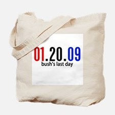 Bushs Last Day Tote Bag