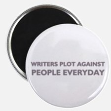 Funny Writers Plot Against People Magnet