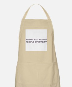 Writers Plot Against People Everyday BBQ Apron