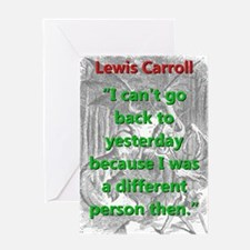 I Cant Go Back To Yesterday - L Carroll Greeting C