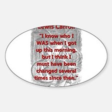 I Know Who I Was - L Carroll Decal