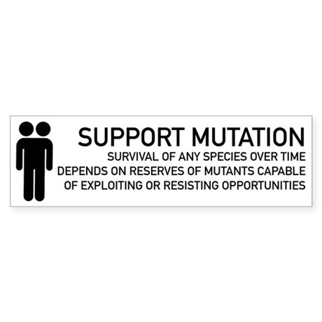 Support Mutation - Bumper Sticker