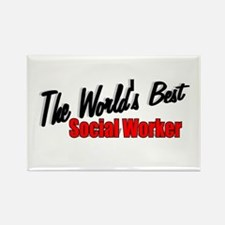 """The World's Best Social Worker"" Rectangle Magnet"