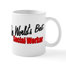 """The World's Best Social Worker"" Mug"