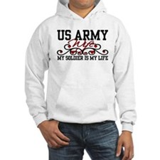 Army Wife My Soldier is my Life Hoodie