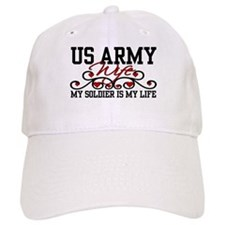 Army Wife My Soldier is my Life Baseball Cap