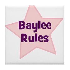 Baylee Rules Tile Coaster
