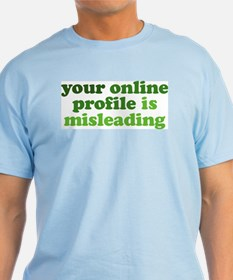 Your Online Profile T-Shirt