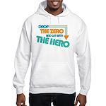 Drop the Zero Hooded Sweatshirt